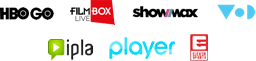 HBO GO, FilmBox Live, Showmax, VoD.pl, Player, IPLA Sport oraz ELEVEN SPORTS.